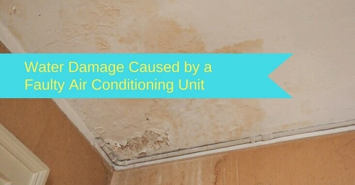 Water Damage Due To Air Conditioner What To Do When It